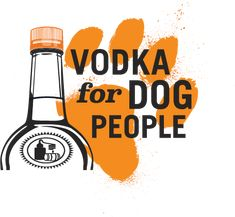 Titos vodka for dog people